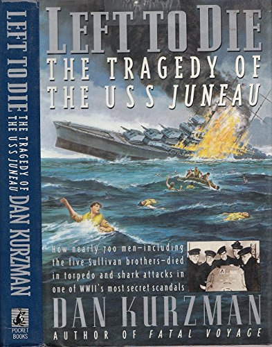 9780671748739: LEFT TO DIE: The Tragedy of the USS Juneau