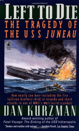9780671748746: Left to Die: The Tragedy of the USS Juneau