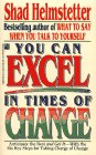 9780671748890: You Can Excel in Times of Change: You Can Excel in Times of Change