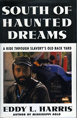 9780671748968: South of Haunted Dreams: A Ride Through Slavery's Old Back Yard