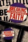Breaking Faith: Featuring Nason Nichols, P.I.: Thomson, Maynard F.