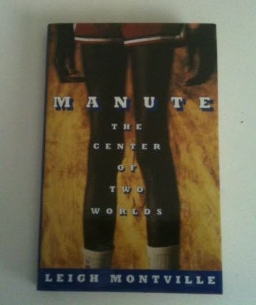 9780671749286: Manute: The Center of Two Worlds