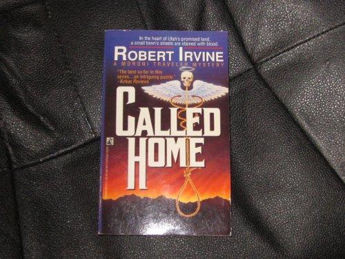 Called Home: Irvine, Robert R.