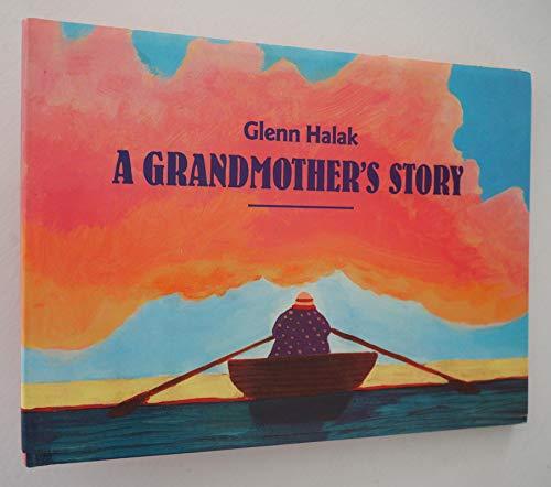 A Grandmother's Story: Halak, Glenn