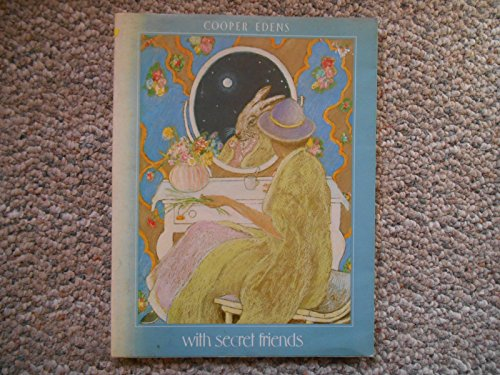 With Secret Friends (0671749706) by Edens, Cooper