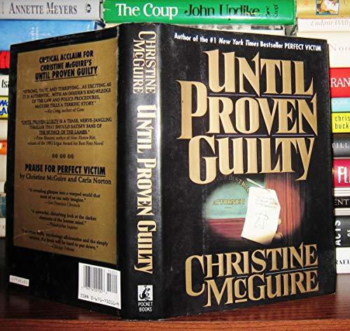 Until Proven Guilty: McGuire, Christine
