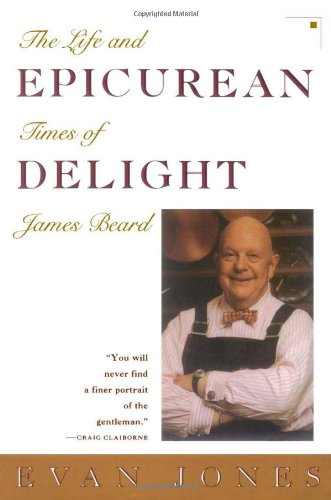 9780671750268: Epicurean Delight: The Life and Times of James Beard