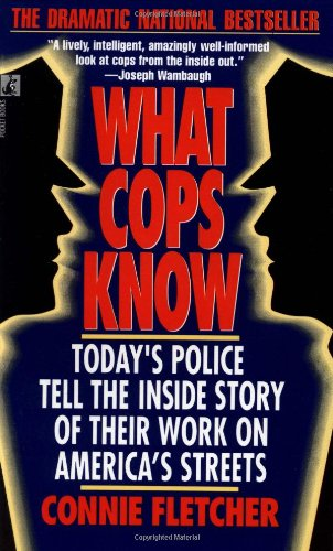 9780671750404: What Cops Know
