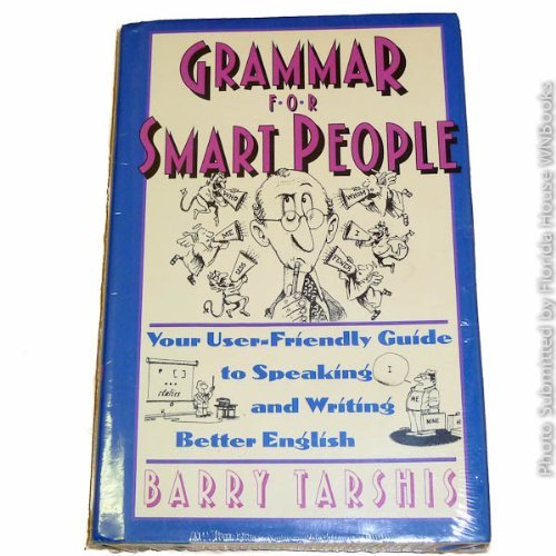 9780671750435: Grammar for Smart People: Your User-Friendly Guide to Speaking and Writing Better English