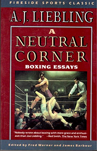 9780671750459: NEUTRAL CORNER: BOXING ESSAYS (Fireside Sport Classic)