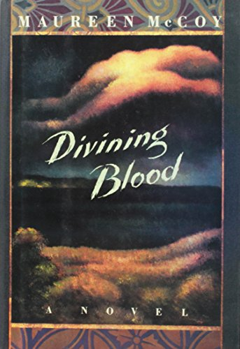 Divining Blood: McCoy, Maureen