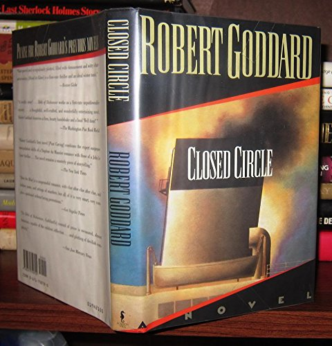 Closed Circle: A Novel: Goddard, Robert