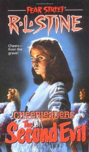 The Second Evil (Fear Street Cheerleaders, No. 2): R. L. Stine