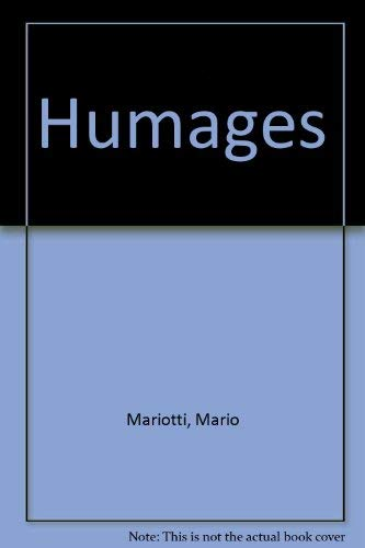 Humages (0671752332) by Mario Mariotti