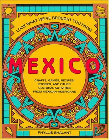 9780671752576: Look What We'Ve Brought You from Mexico