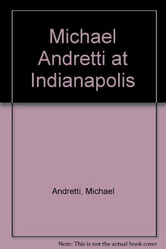 9780671752965: Michael Andretti at Indianapolis