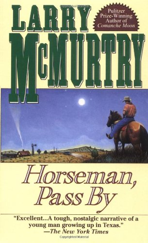 Horseman, Pass By (0671753843) by Larry McMurtry