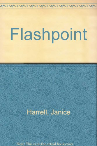 Flashpoint (0671754173) by Janice Harrell