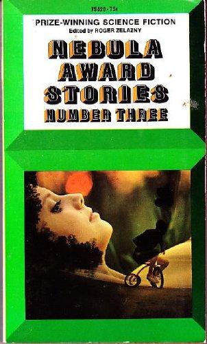 Nebula Award Stories Number Three: Zelazny, Roger (ed.); Ballard, J.G.; Ellison, Harlan; Demany, ...