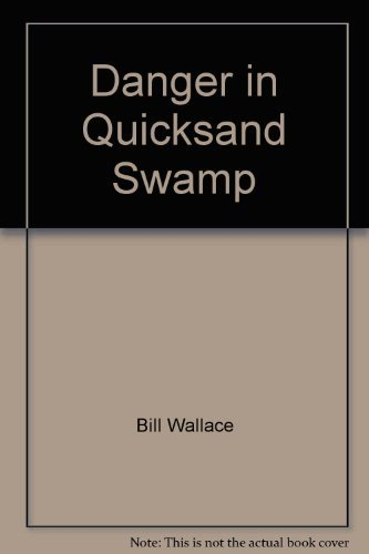 9780671754242: Danger in Quicksand Swamp (Rack Size)