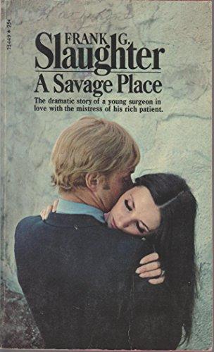 9780671754495: A Savage Place