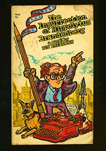 The Insurrection Of Hippolytus Brandenberg: Friedman, Roy