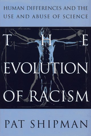 9780671754600: Evolution of Racism: The Human Differences and the Use and Abuse of Science