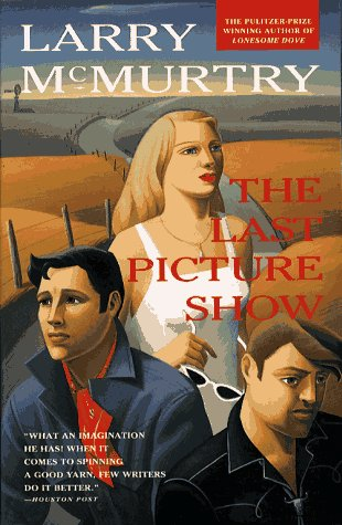 Last Picture Show: A Novel: McMurtry, Larry