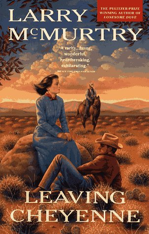 Leaving Cheyenne (0671754904) by Larry McMurtry