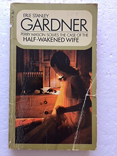 9780671755270: The Case of the Half-Wakened Wife (A Perry Mason Mystery)