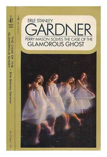 9780671755461: The Case of the Glamorous Ghost