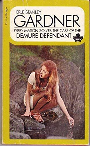The Case of the Demure Defendant (A Perry Mason Mystery): Gardner, Erle Stanley