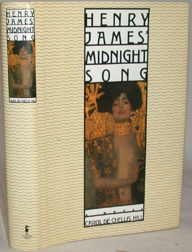 Henry James' Midnight Song (BEAUTIFUL, BRAND NEW HARDCOVER IN FLAWLESS CONDITION)