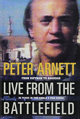 Live from The Battlefield: Peter Arnett