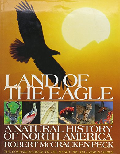 9780671755966: Land of the Eagle: A Natural History of North America