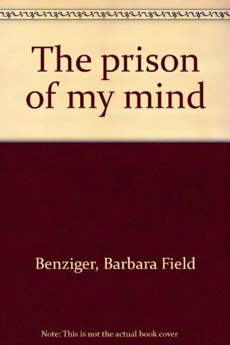 9780671756062: The prison of my mind