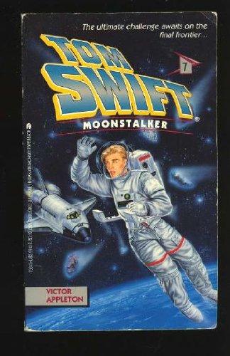 9780671756451: Moonstalker (Tom Swift, Book 7)