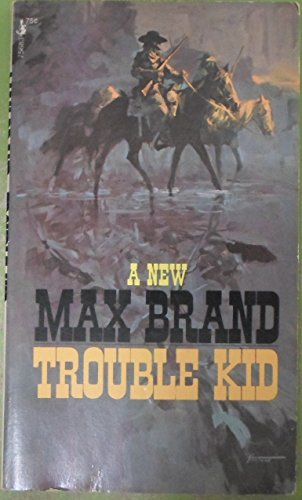Trouble Kid (9780671756833) by Max brand