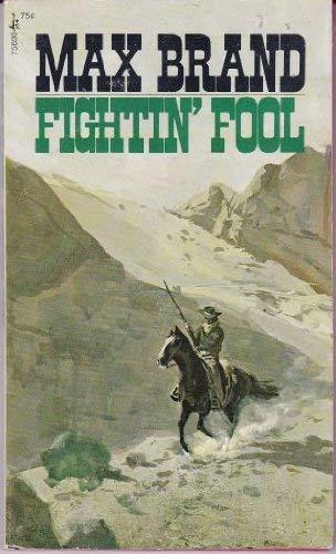 Fightin' Fool: Brand, Max
