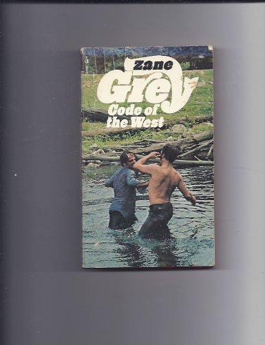 Code of the West: Zane Grey