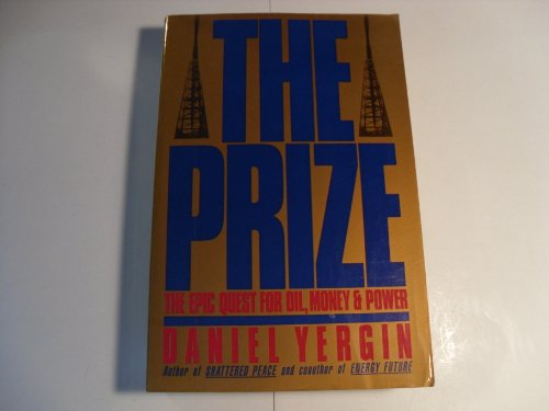 9780671757052: The Prize: The Epic Quest for Oil, Money and Power