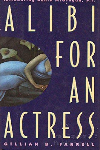 Alibi for an Actress: Farrell, Gillian B.