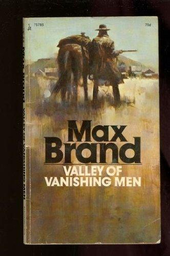 Valley of Vanishing Men: Brand, Max