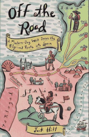 9780671758189: Off the Road: A Modern-Day Walk Down the Pilgrim's Route into Spain