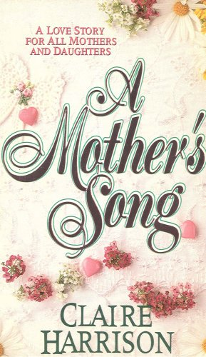 A Mother's Song: Harrison