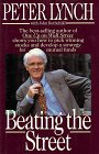 Beating the Street The Best-selling Author One Up on Wall Street Shows You How to Pick Winning St...