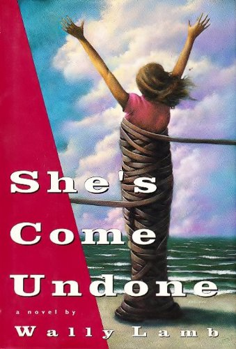 She's Come Undone (Inscribed First State copy): Lamb, Wally (editor)