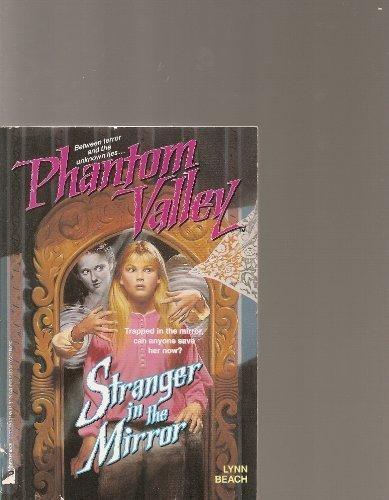 9780671759223: Stranger in the Mirror (Phantom Valley, Book 4)