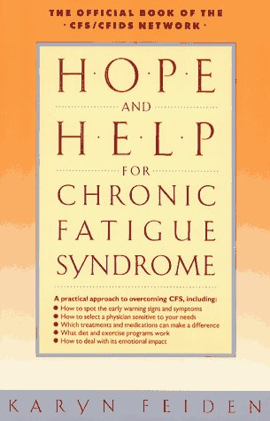 9780671759445: Hope and Help for Chronic Fatigue Syndrome: The Official Guide of the Cfs/Cfids Network