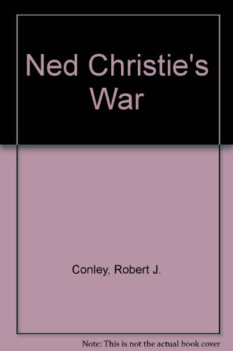9780671759698: Ned Christie's War: Ned Christie's War
